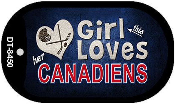 This Girl Loves Her Canadiens Novelty Metal Dog Tag Necklace DT-8450