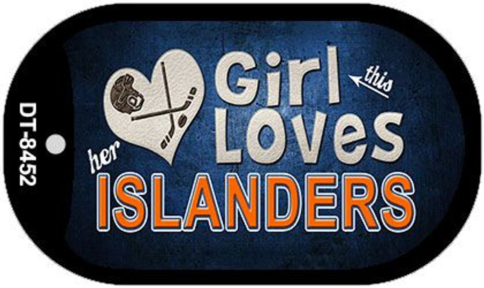 This Girl Loves Her Islanders Novelty Metal Dog Tag Necklace DT-8452