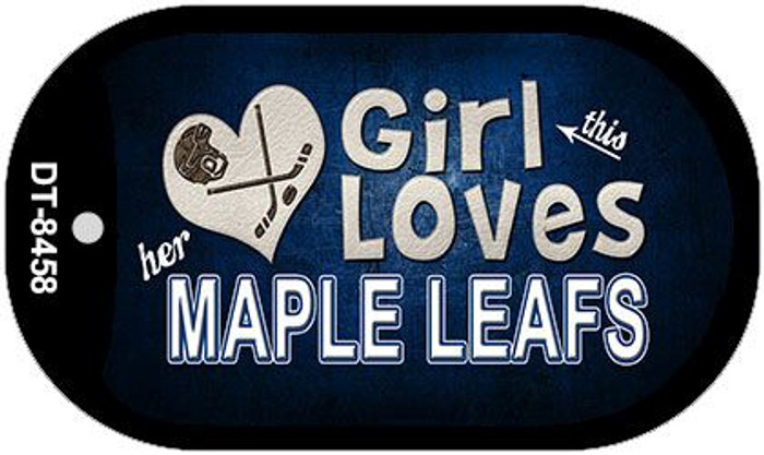 This Girl Loves Her Maple Leafs Novelty Metal Dog Tag Necklace DT-8458