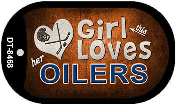 This Girl Loves Her Oilers Novelty Metal Dog Tag Necklace DT-8468
