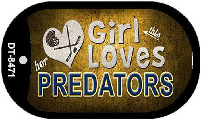 This Girl Loves Her Predators Novelty Metal Dog Tag Necklace DT-8471