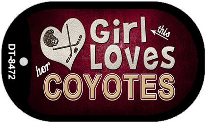 This Girl Loves Her Coyotes Novelty Metal Dog Tag Necklace DT-8472
