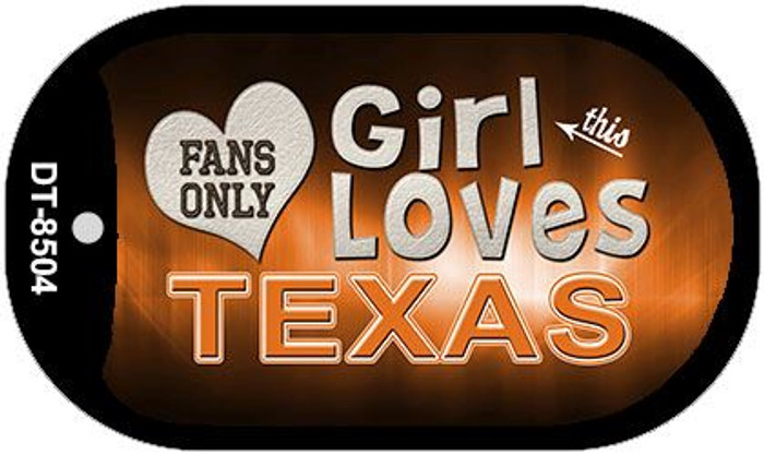 This Girl Loves Her Texas  Novelty Metal Dog Tag Necklace DT-8504