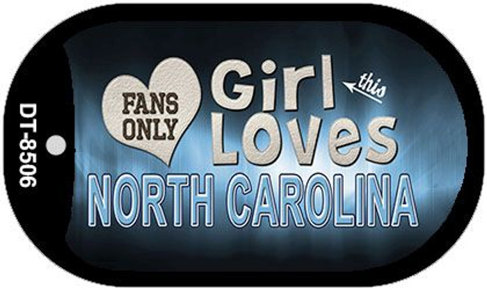 This Girl Loves Her North Carolina Novelty Metal Dog Tag Necklace DT-8506