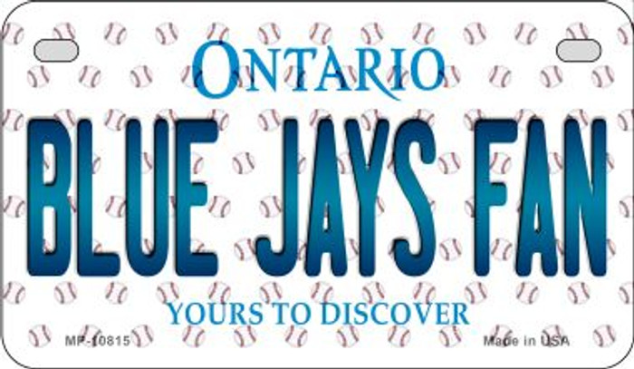 Blue Jays Fan Ontario Novelty Metal Motorcycle Plate MP-10815