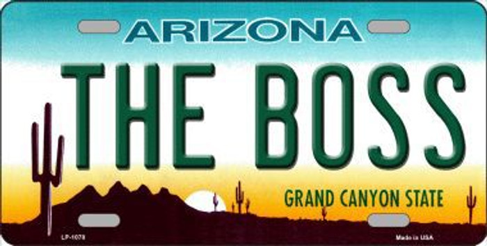 The Boss Arizona Novelty Metal License Plate