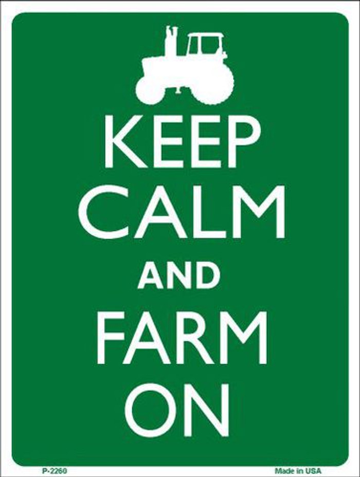 Keep Calm Farm On Metal Novelty Parking Sign P-2260