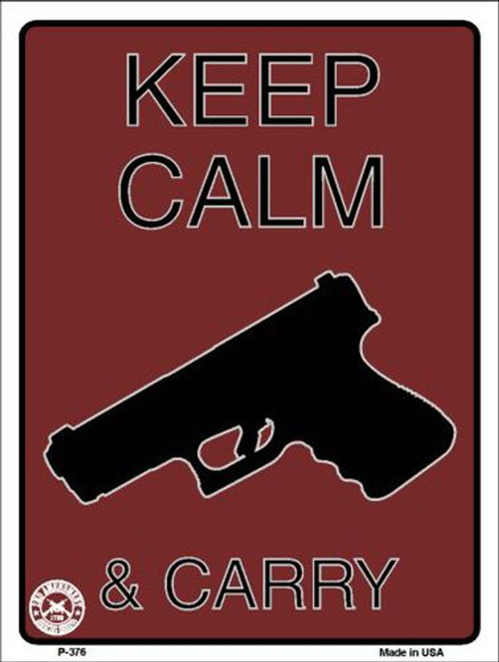 Keep Calm & Carry Metal Novelty Parking Sign P-376
