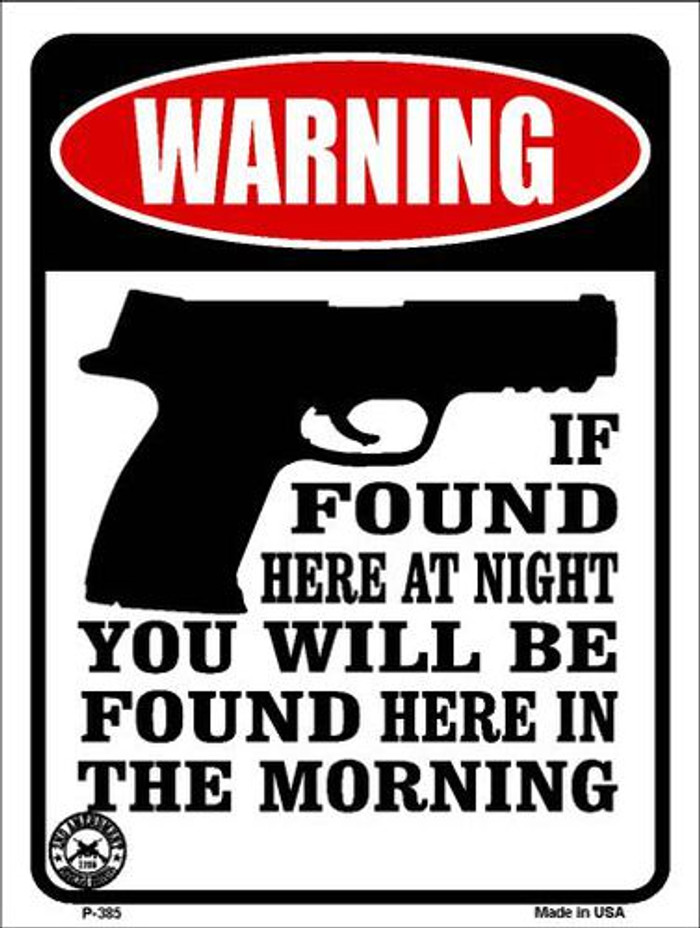 If Found Here Metal Novelty Parking Sign P-385