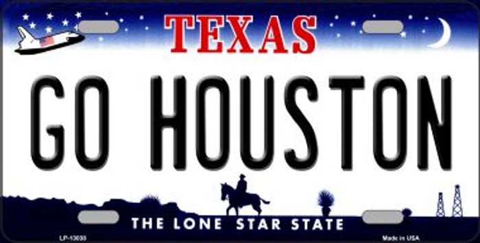 Go Houston Novelty Metal License Plate LP-13038