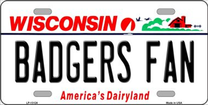 Badgers Fan Novelty Metal License Plate LP-13124