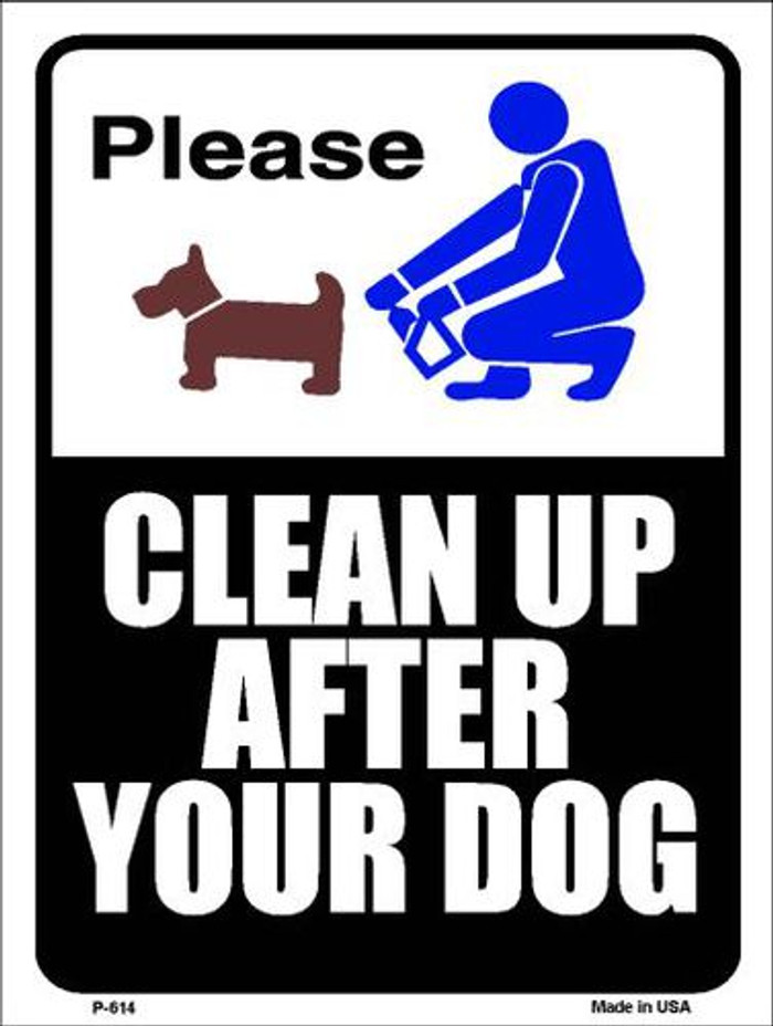 Clean After Your Dog Metal Novelty Parking Sign P-614