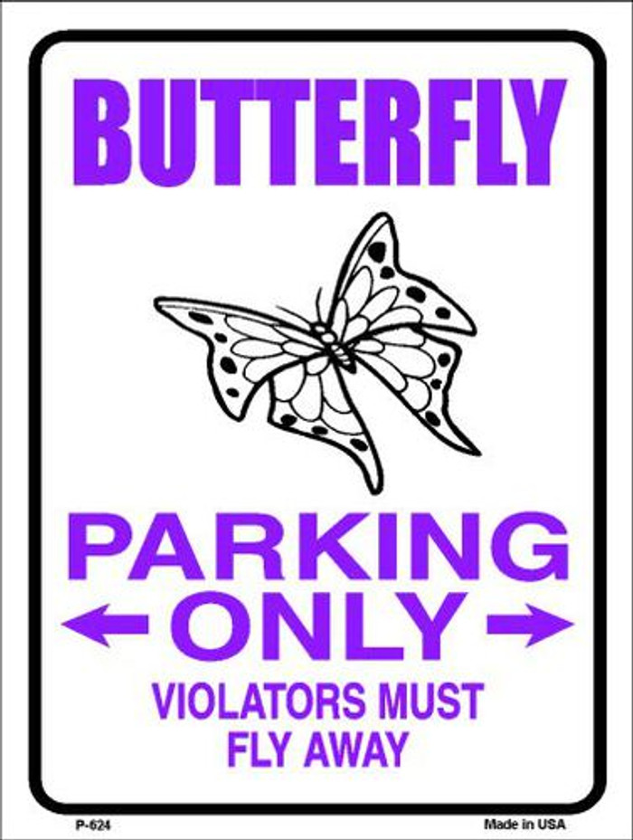 Butterfly Parking Only Metal Novelty Parking Sign P-624