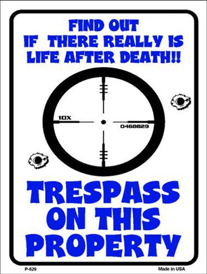 Trespass On This Property Metal Novelty Parking Sign P-629