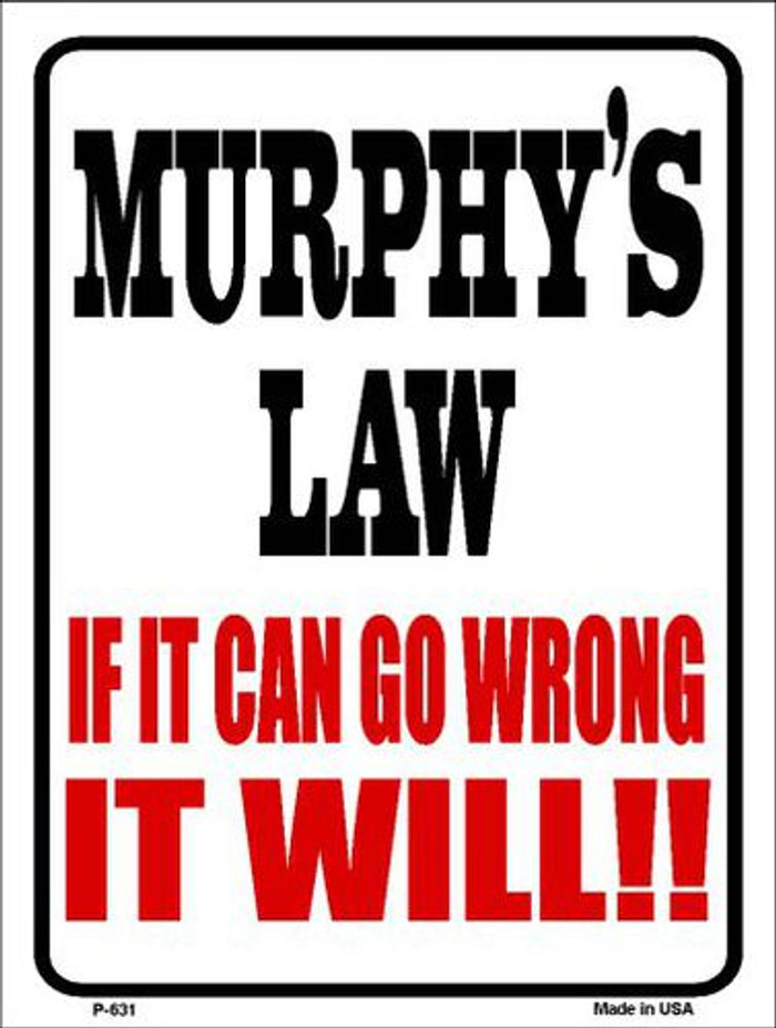 Murphys Law Metal Novelty Parking Sign