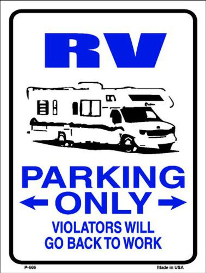 RV Parking Only Metal Novelty Parking Sign P-666