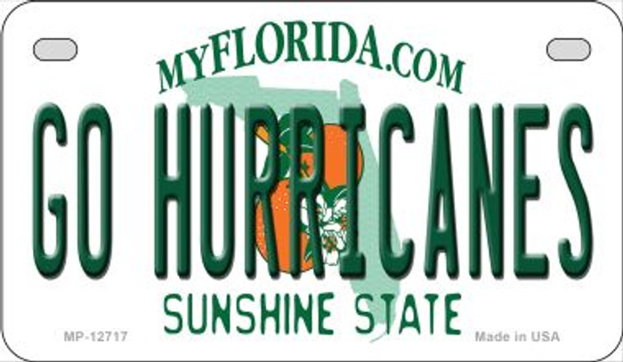 Go Hurricanes Novelty Metal Motorcycle Plate MP-12717