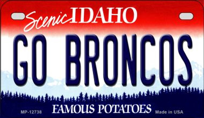 Go Broncos Novelty Metal Motorcycle Plate MP-12738