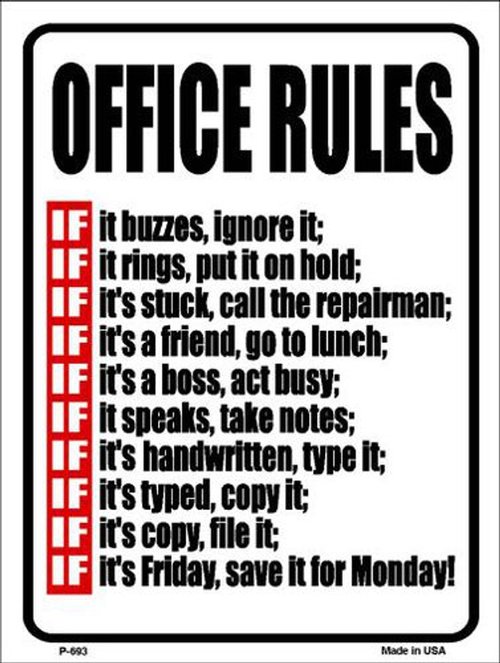 Office Rules Metal Novelty Parking Sign P-693
