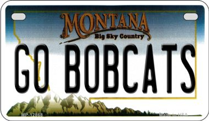 Go Bobcats Novelty Metal Motorcycle Plate MP-12868