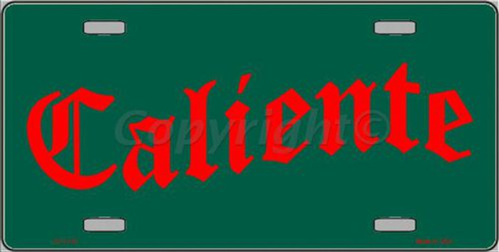 Caliente Novelty Metal License Plate