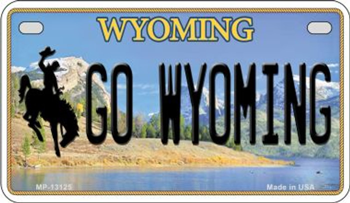 Go Wyoming Novelty Metal Motorcycle Plate MP-13125