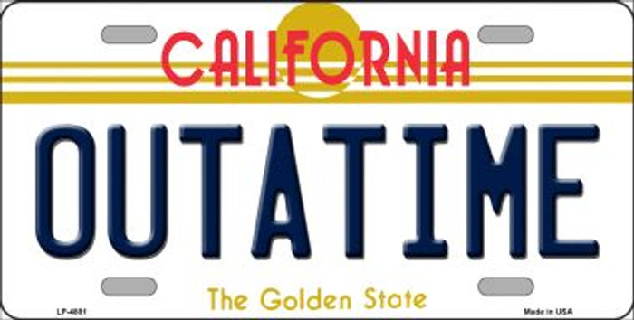 California Outatime Novelty Metal License Plate LP-4881