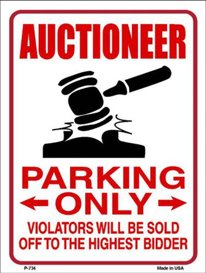 Auctioneer Parking Metal Novelty Parking Sign P-734