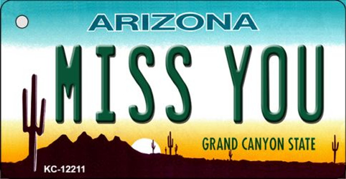 Arizona Miss You Novelty Metal Key Chain KC-12211