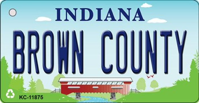 Indiana Brown County Novelty Metal Key Chain KC-11875