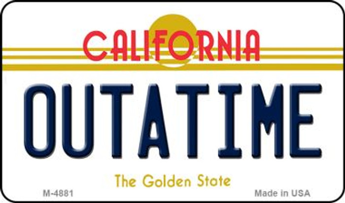 California Outtatime Novelty Metal Magnet M-4881