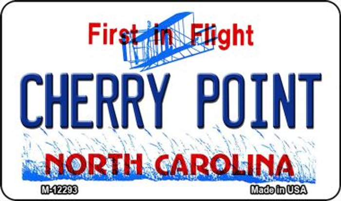 North Carolina Cherry Point Novelty Metal Magnet M-12293