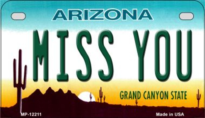 Arizona Miss You Novelty Metal Motorcycle Plate MP-12211