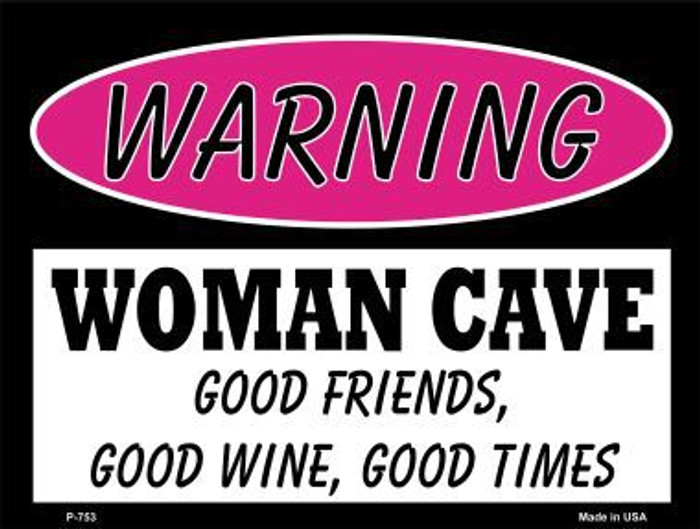 Good Friends Good Wine Metal Novelty Parking Sign P-753