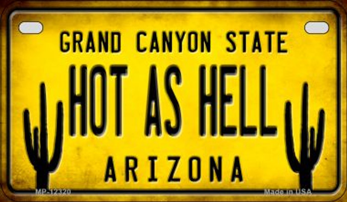 Arizona Hot as Hell Novelty Metal Motorcycle Plate MP-12320