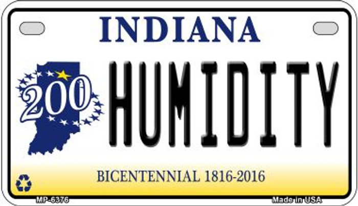 Indiana Humidity Novelty Metal Motorcycle Plate MP-6376