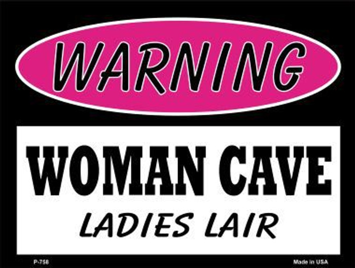 Ladies Lair Metal Novelty Parking Sign P-758