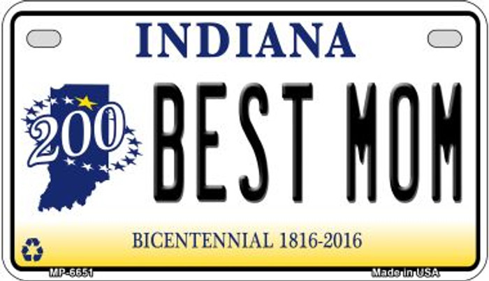 Indiana Best Mom Novelty Metal Motorcycle Plate MP-6651