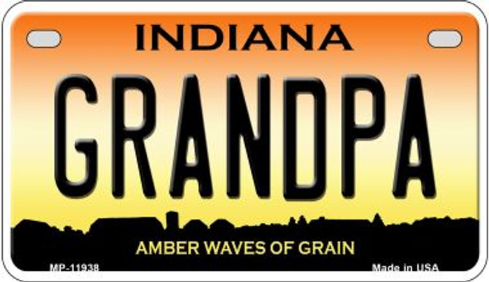 Indiana Grandpa Novelty Metal Motorcycle Plate MP-11938