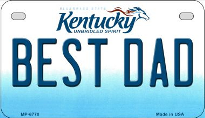 Kentucky Best Dad Novelty Metal Motorcycle Plate MP-6770
