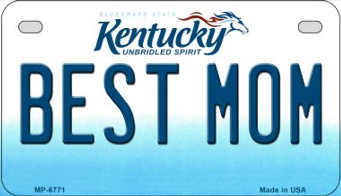 Kentucky Best Mom Novelty Metal Motorcycle Plate MP-6771