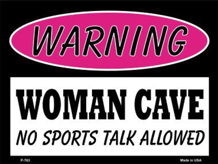 No Sports Talk Metal Novelty Parking Sign P-763