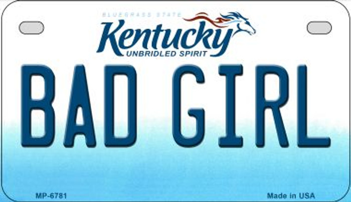 Kentucky Bad Girl Novelty Metal Motorcycle Plate MP-6781