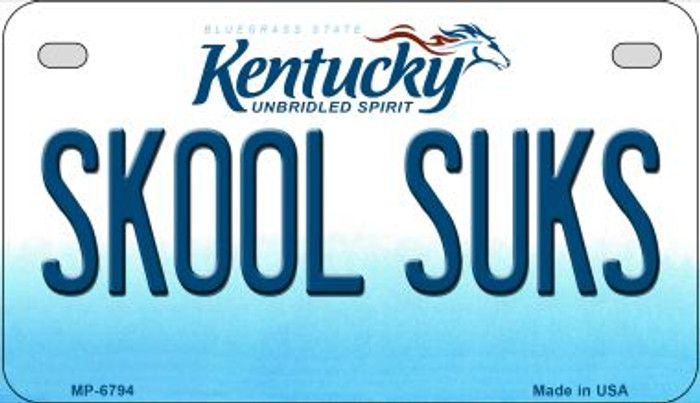 Kentucky Skool Suks Novelty Metal Motorcycle Plate MP-6794