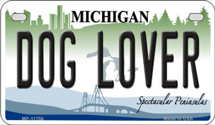 Michigan Dog Lover Novelty Metal Motorcycle Plate MP-11756