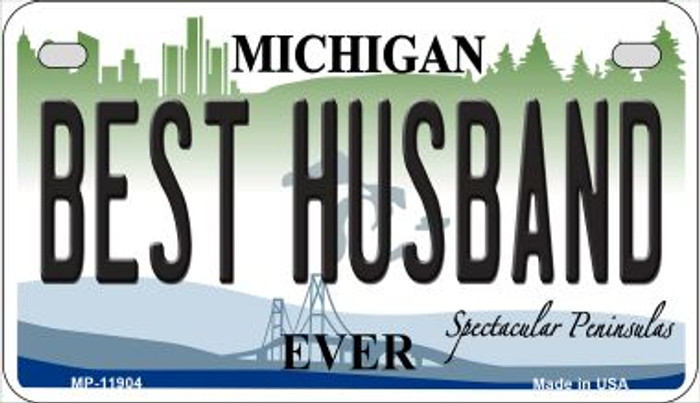 Michigan Best Husband Novelty Metal Motorcycle Plate MP-11904