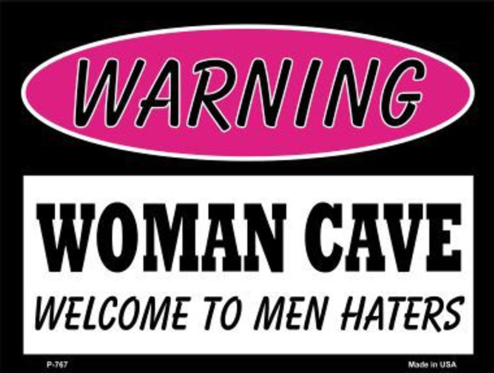 Men Haters Metal Novelty Parking Sign P-767