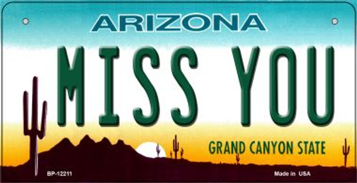 Arizona Miss You Novelty Metal Bicycle Plate BP-12211