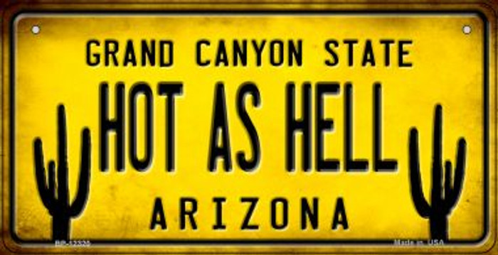 Arizona Hot as Hell Novelty Metal Bicycle Plate BP-12320
