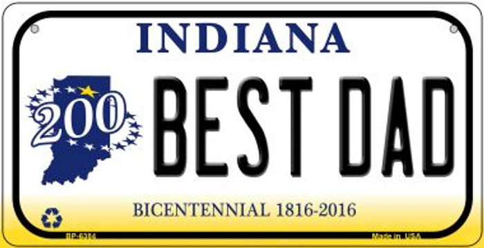 Indiana Best Dad Novelty Metal Bicycle Plate BP-6384
